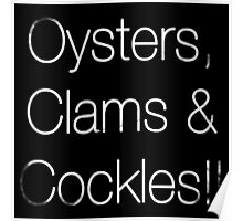 Oyster, Clams & Cockles!! Poster