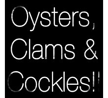 Oyster, Clams & Cockles!! Photographic Print
