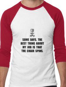 Job Chair Spins Men's Baseball ¾ T-Shirt