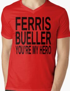 Ferris Bueller You're My Hero Mens V-Neck T-Shirt
