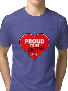 Proud To Be British Tri-blend T-Shirt