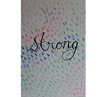 Strong Photographic Print