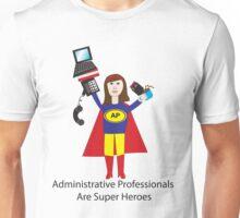 Administrative Professional Super Hero (Brunette) Unisex T-Shirt