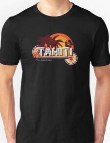 Tahiti. It's a Magical Place T-Shirt