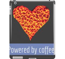 Powered by Coffee iPad Case/Skin