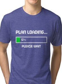12 Percent of a Plan Tri-blend T-Shirt