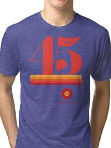 45rpm Tri-blend T-Shirt