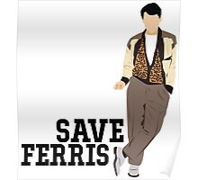 Save Ferris - Ferris Bueller's Day Off Poster