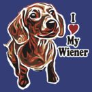 I Love My Wiener by Rich Anderson
