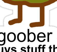 Goober Sticker