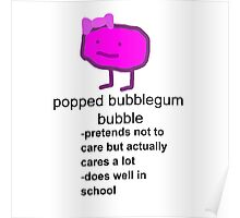 Popped Bubblegum Bubble Poster