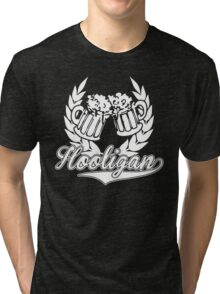 Hooligan : Beer! Tri-blend T-Shirt