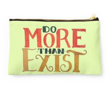 Do MORE Than Exist Studio Pouch
