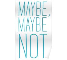 Maybe, Maybe Not Poster