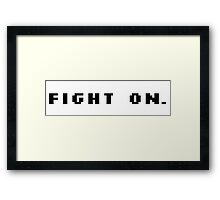 Fight On Pixels - Motivation Framed Print