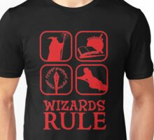 Wizards Rule Unisex T-Shirt