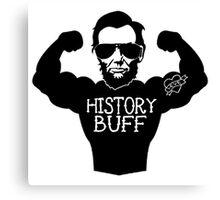 Funny History Buff Canvas Print