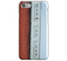 Made You Look iPhone Case/Skin