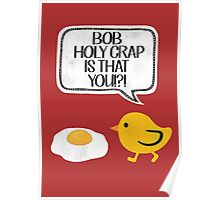 Bob? is that you?????!!!!! Poster