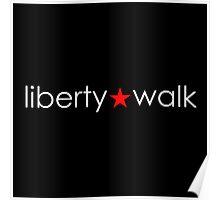 Liberty Walk : Typography Poster