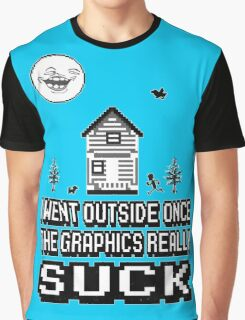 Outside graphics suck Graphic T-Shirt