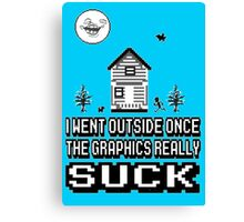 Outside graphics suck Canvas Print