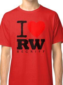 RAUH-WELT BEGRIFF : I LOVE Classic T-Shirt