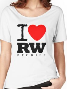 RAUH-WELT BEGRIFF : I LOVE Women's Relaxed Fit T-Shirt