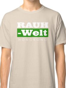 RAUH-WELT BEGRIFF : hongkong Classic T-Shirt