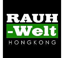 RAUH-WELT BEGRIFF : hongkong Photographic Print