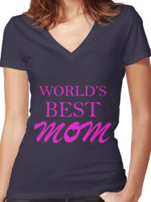 World's Best Mom - Mother's Day Women's Fitted V-Neck T-Shirt