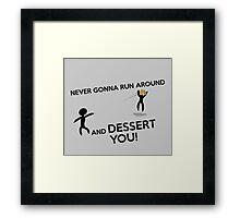 DESSERT YOU Framed Print