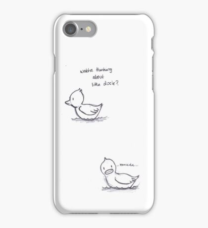 Whatcha thinkin bout little duck iPhone Case/Skin