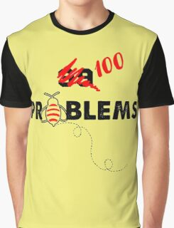 100 Problems Graphic T-Shirt