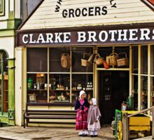 Sisters at Clarke Brothers - Main Street, Sovereign Hill Sticker
