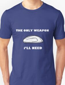 Gaming Mouse - The Only Weapon I Need T-Shirt