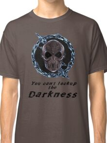 You cant lock up the darkness - zoom Classic T-Shirt