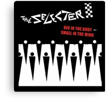 The Selecter : Big In The Body, Small In The Mind Canvas Print