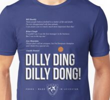 Claudio Ranieri DILLY DING DILLY DONG LCFC Unisex T-Shirt