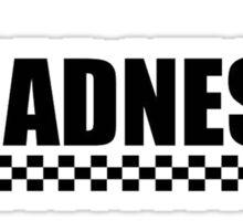 Madness Sticker