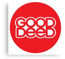 Good Deed (Red on White) Canvas Print