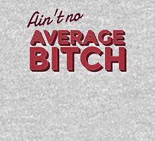 Average Bitch Women's Fitted Scoop T-Shirt