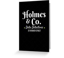 Holmes & Co Greeting Card