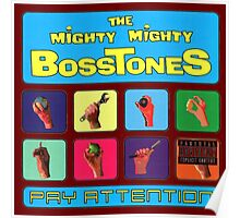 The Mighty Mighty Bosstones : Pay Attention Poster
