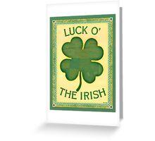 Luck O' the Irish Greeting Card