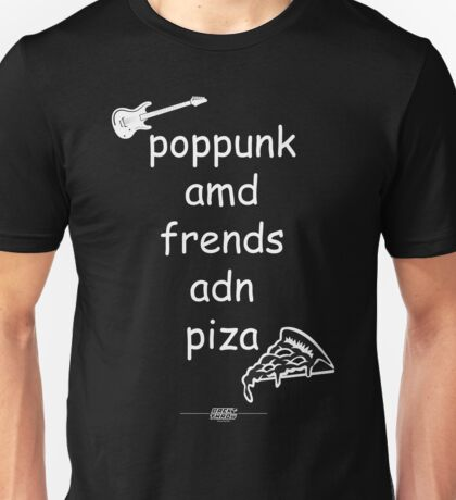 Pop Punk and Friends and Pizza - White Unisex T-Shirt