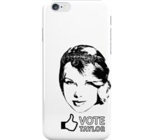 Vote Taylor  iPhone Case/Skin