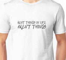 Cool Quote Inspirational Motivational Life Wisdom Happy Unisex T-Shirt