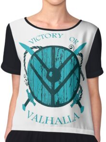 victory or valhalla (3) Chiffon Top