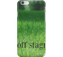 Fight off Stagnation iPhone Case/Skin